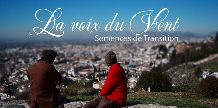 La voix du Vent - Semences de transition (version FR)