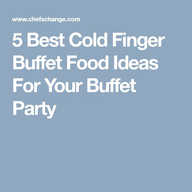 Cold Finger Food Ideas: Best 25+ Cold Finger Foods Ideas On Pinterest