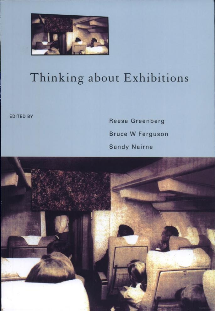 Thinking About Exhibitions - Bruce W. Ferguson, Reesa Greenberg, Sandy Nairne