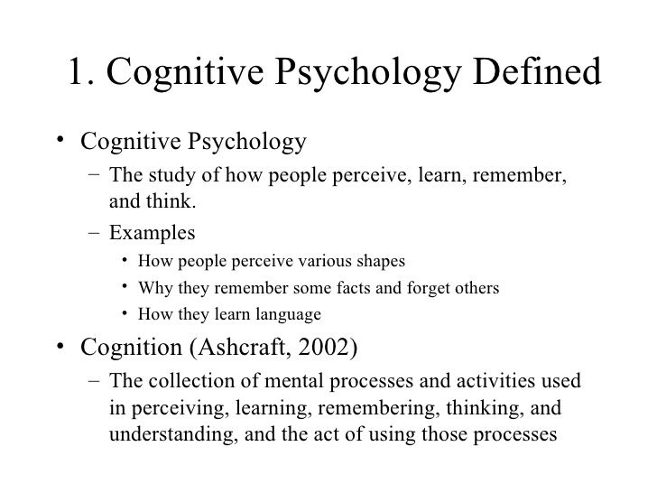 """suggestion for term paper for cognitive psychology Cognitive psychology research papers cognitive psychology research papers overview the study of human cognition—a term which literally means knowing cognitive psychology is the study of human cognition —a term which literally means """"knowing."""