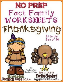 THANKSGIVING No Prep FACT FAMILY NUMBER BOND Worksheets https://www.teacherspayteachers.com/Product/THANKSGIVING-NO-PREP-FACT-FAMILY-NUMBER-BOND-WORKSHEET-COMMON-CORE-MAFS-3466653 Common Core MAFS 50% off for 2 days only! Just hit the print button. Great fact family worksheet bundle for all your student's levels. This Math Pack Worksheets Pack supplements any First Grade MATH series.