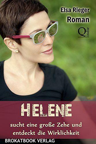 Helene sucht eine große Zehe und entdeckt die Wirklichkeit von Elsa Rieger, http://www.amazon.de/dp/B00TMA959Q/ref=cm_sw_r_pi_dp_wy-cvb15RKYB2