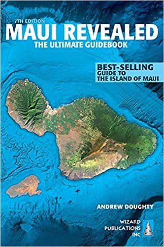 Maui Revealed: The Ultimate Guidebook ★Subscribe HERE and NOW ► [[http://fullebook.net/id/?book=0996131809]]