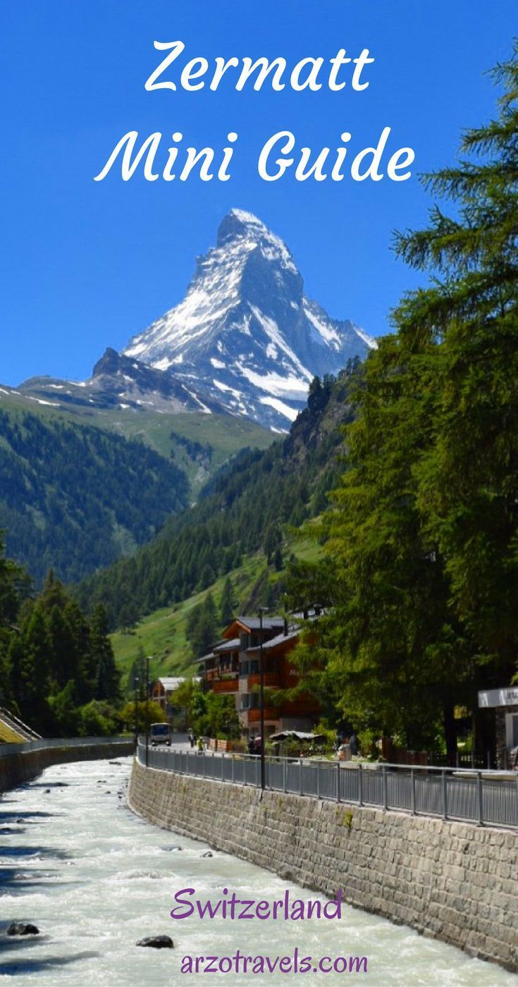 Things to do and see in Zermatt - except skiing. Switzerland.