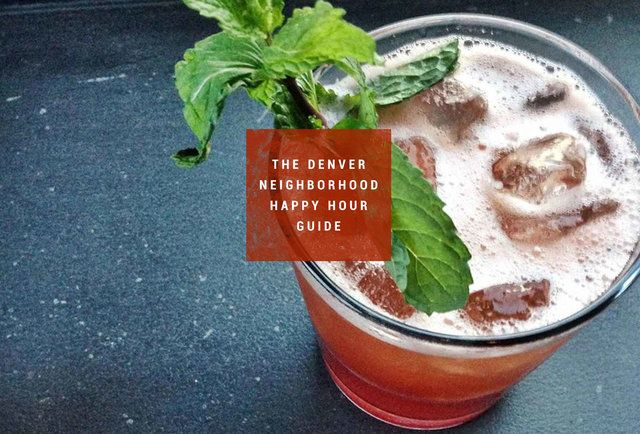 Best Happy Hours In Different Denver Neighborhoods