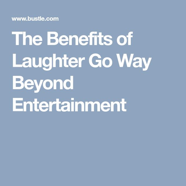 The Benefits of Laughter Go Way Beyond Entertainment