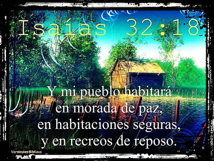 Versículos Biblicos: Isaias 32:18