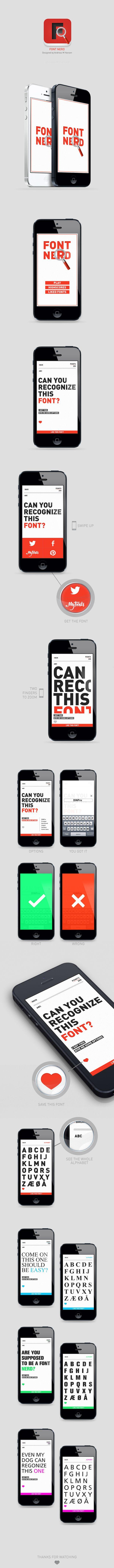 #Font Nerd by Andreas M Hansen, via #Behance #Mobile #App