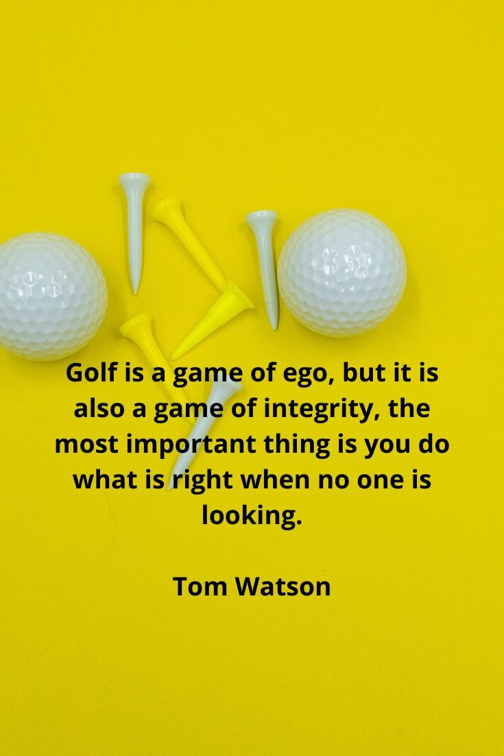 Golf Quotes From Tom Watson Golf Quotes Golf Quotes Funny Golf Inspiration Quotes