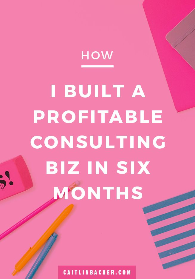 How I Built A Profitable Consulting Biz In Six Months | Business Tips | Social Media Tips | Facebook Groups | caitlinbacher.com