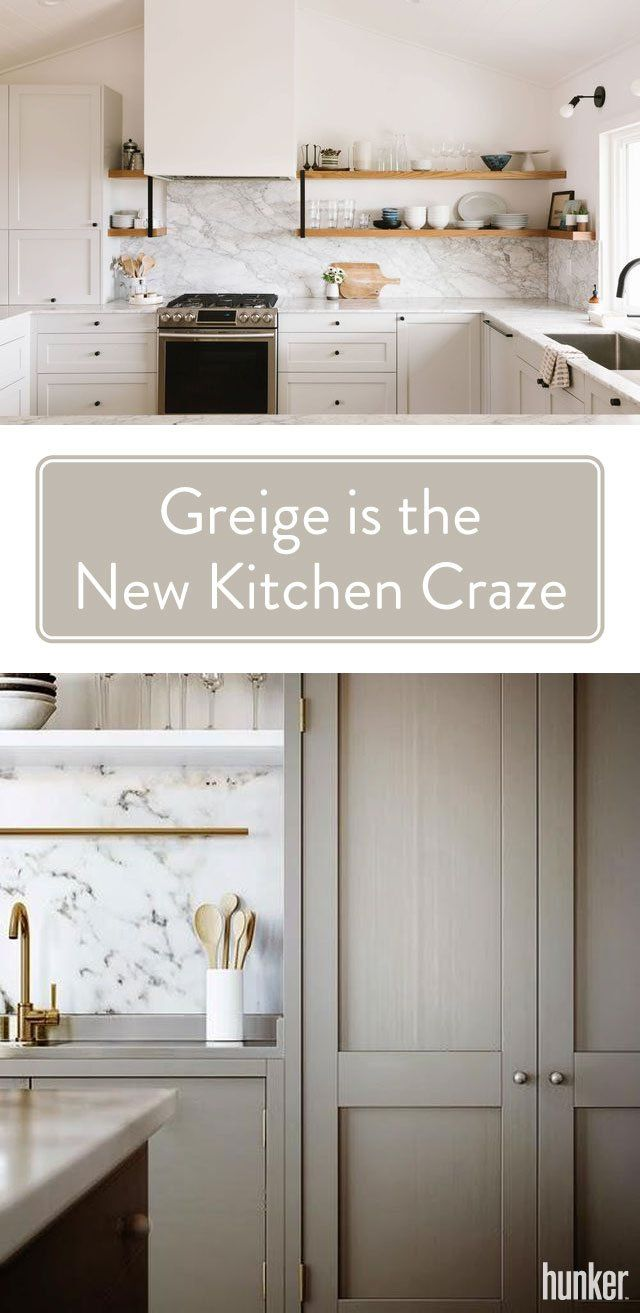 Greige Is The New Beige Kitchen Cabinets Craze Hunker Beige Kitchen Taupe Kitchen Cabinets Taupe Kitchen