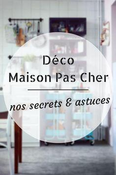 Déco Maison Pas Cher : nos Secrets & Astuces  http://www.homelisty.com/deco-maison-pas-cher/