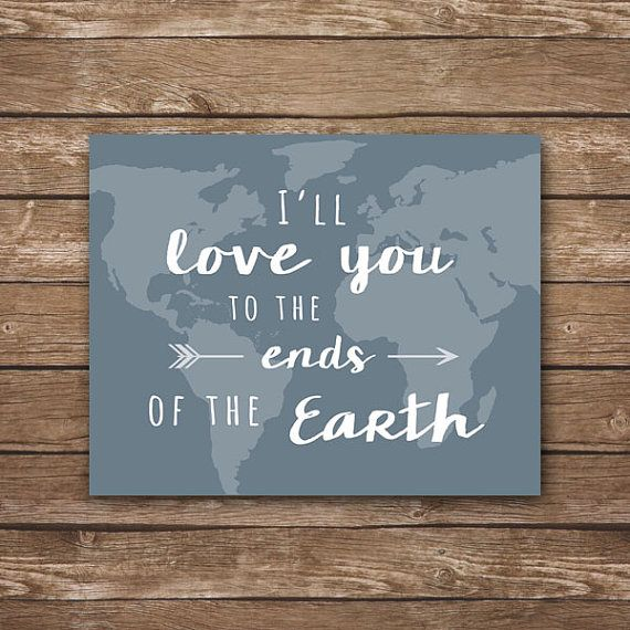 Love You to the Ends of the Earth, nursery printable, Travel theme nursery, vintage nursery                                                                                                                                                      More