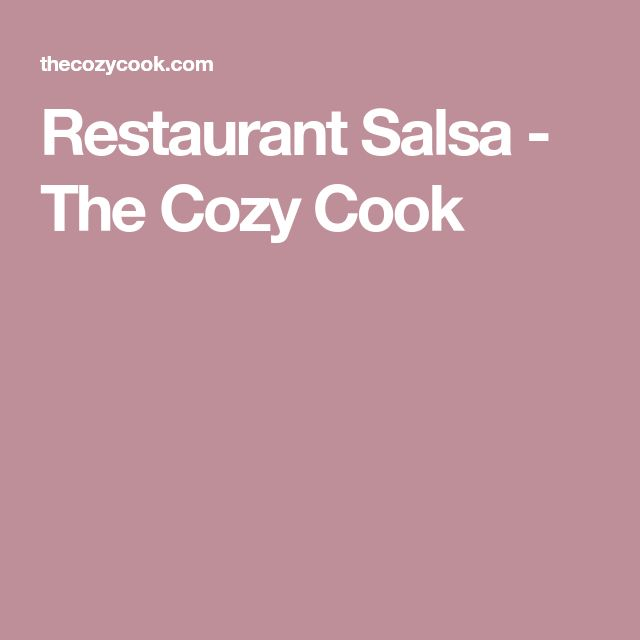 Restaurant Salsa - The Cozy Cook
