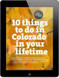 Ten things to do in Colorado...starting my Colorado Bucket list. I've already checked the last one off!!!