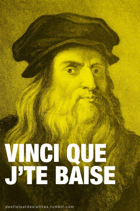 #Vinci que j'te baise. #amour #sex
