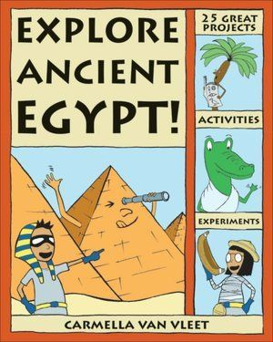 Explore Ancient Egypt! 25 Projects, Activities, Experiments by Carmella Van Vleet is an activity book for young readers ages 6 – 9. The book features 25 hands-on projects, activities, and experiments about pyramids, mummies, amulets, temples, and pharaohs. Kids learn about ancient Egyptian homes, food, money, toys, games, makeup, clothes, kings, mummies, and more.