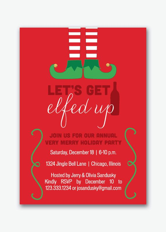 "Don't forget the invite! Planning your holiday party? Let us help you ""get elfed up"" -- we'll do the heavy lifting, you do the celebrating! Holiday party invitation by viavaciousdesigns,"