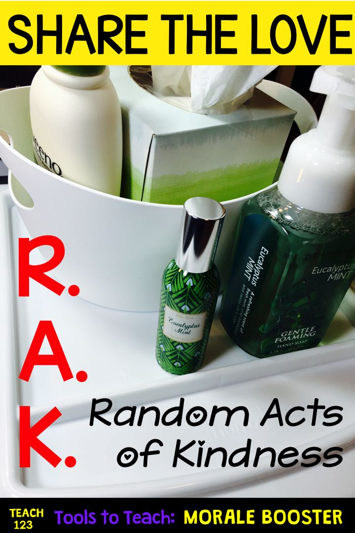 R.A.K. - Random Acts of Kindness: Staff Morale Boosters - Practicing R.A.K., Random Acts of Kindness, can make a huge difference in your work environment. Plus FREE printable.