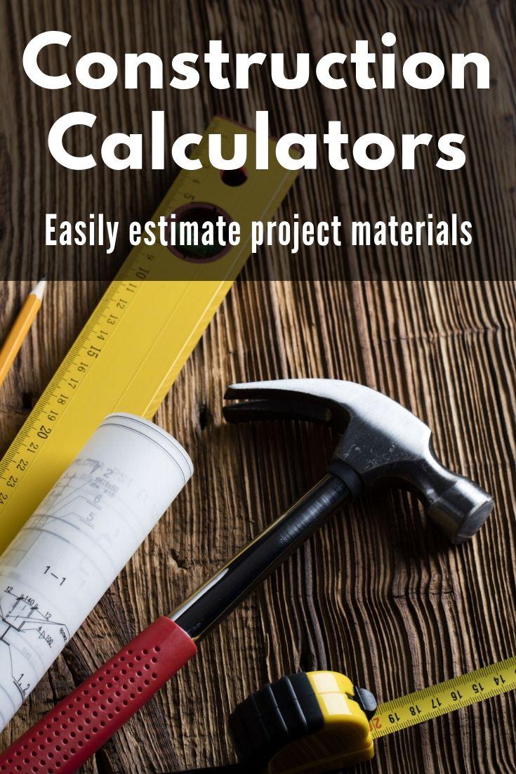 home improvement and construction calculators to help estimate