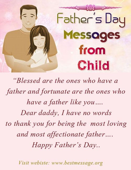 Beautiful collection of happy Father's Day to your daddy using lovely text messages and cute wishes from child to his papa with love. #fathersdaymessages #fathersdaywishes