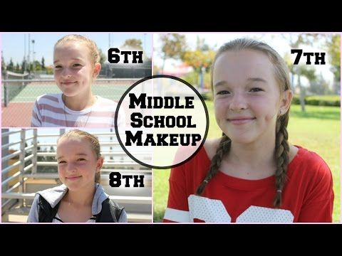 Middle School Makeup: 6th, 7th, & 8th Grade! - YouTube