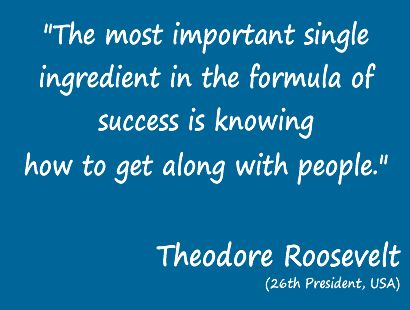 Isn't this the truth??: Single Ingredients, Relationships Personalized, Theodore Roosevelt, Enjoying People, Quotes Inspiration, Motivation Quotes, Quotes Sayings, People Quotes, Inspiration Quotes
