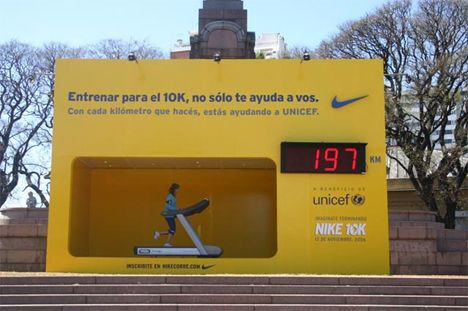 Nike encouraged passersby to stop and walk or run a while on an interactive, ground level billboard with a built-in treadmill, located in Mexico. For every kilometer run, Nike donated a certain amount of money to Unicef.