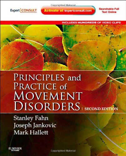 Principles and Practice of Movement Disorders: Expert Consult, 2e