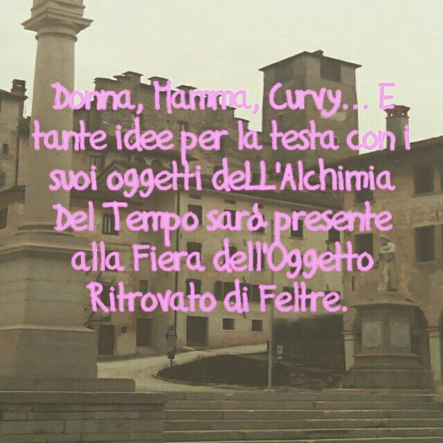 Domenica 12 Aprile dalle ore 9 alle 18.30. Centro storico di Feltre (Belluno), Italy
