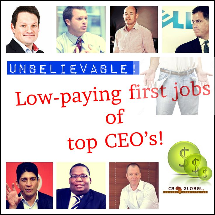 Africa Jobs_Low-paying first jobs of top CEOs_Fowzia Gamiet1
