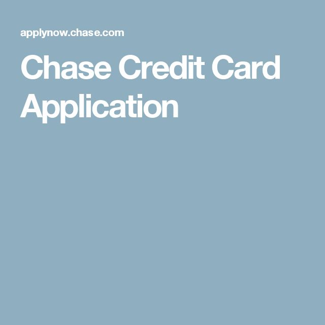 Chase Credit Card Application