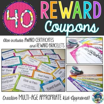 40 Reward Coupons for Classroom Management Classroom rewards don't need to cost you tons of money! Rewarding students with privileges that make them feel special helps increase intrinsic motivation, which makes your classroom run much more smoothly. My students helped me brainstorm these reward coupon ideas, so they are definitely kid-approved!These colorful coupons are also very versatile.