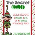 The Secret Elf - Random Acts of Kindness in the Classroom - Freebie Christmas 2014