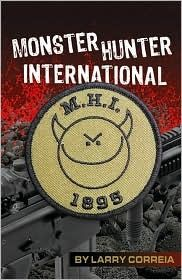 MONSTER HUNTER INTERNATIONAL (Monster Hunter International #1) by Larry Correia: A CONVO REVIEW by The Midnight Fairy, The Dragon Fairy and The Rock Chick Fairy
