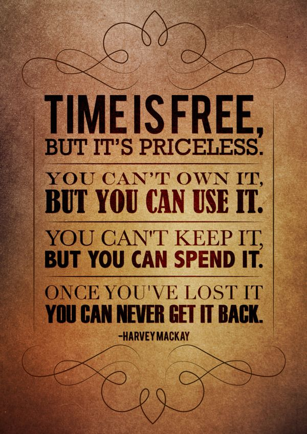 """""""Time"""" quote by Harvey Mackay, design by Rebecca Martindale, via Behance"""