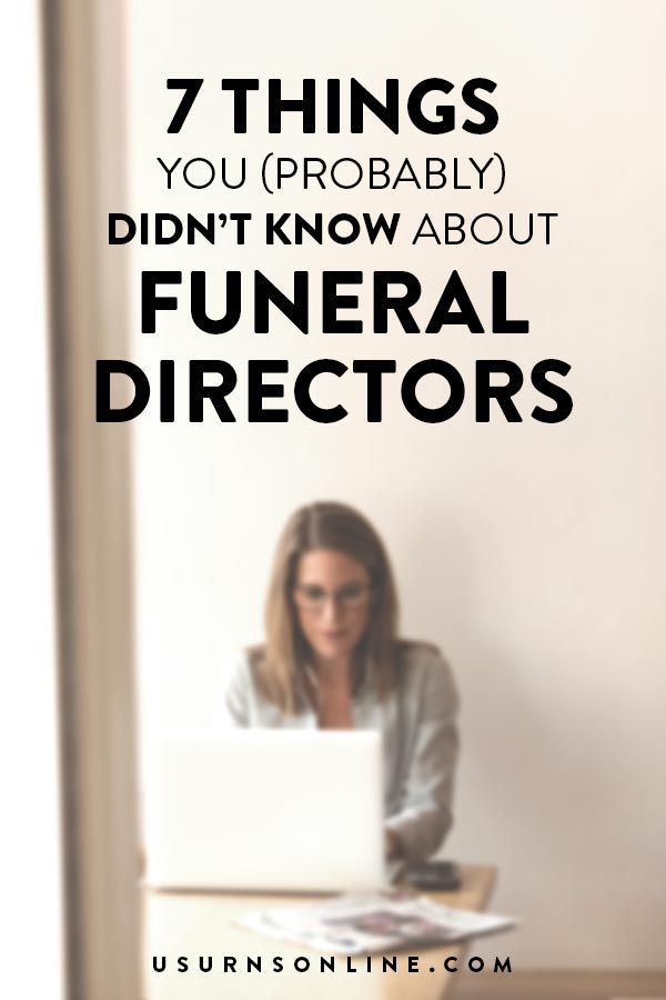 7 Things You Didn T Know About Funeral Directors Probably Great Information On The Interesting Strange And Beautiful Oc In 2020 Funeral Director Funeral Director