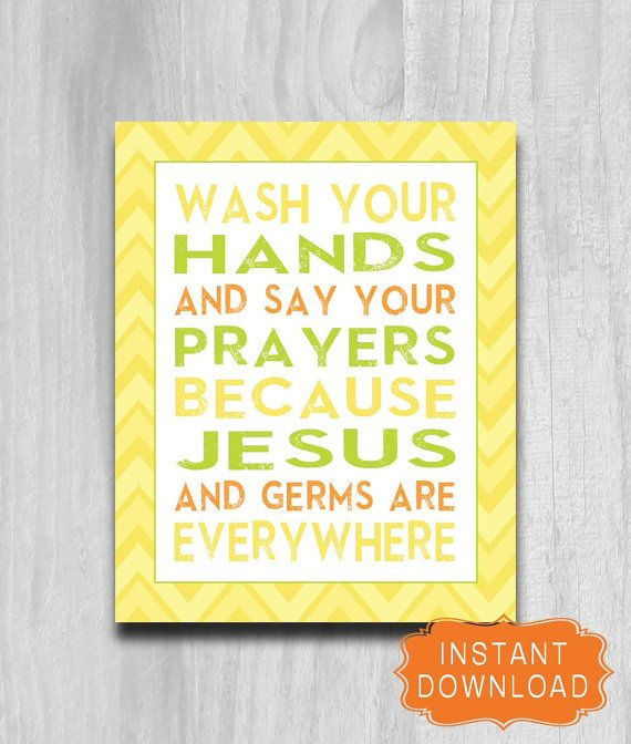 Wash Your Hands Say Your Prayers INSTANT Digital DOWNLOAD
