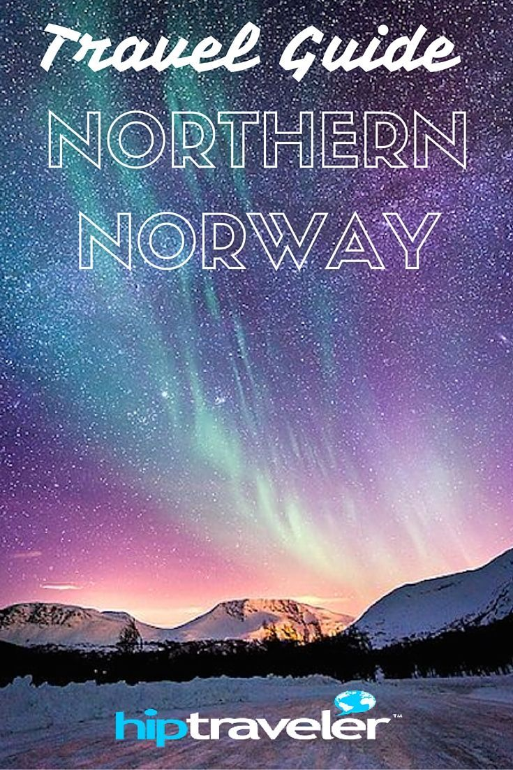 HIP Traveler Travel Guide to Northern Norway || When you think of Norway, you imagine reindeer, ice-covered landscapes, Vikings, and the Northern Lights. Journey through the north of this Scandinavian country and discover why it's so enchanting