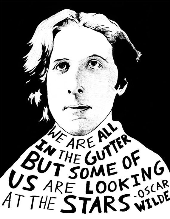 """""""We are all in the gutter, but some of us are looking at the stars."""" Oscar Wilde Authors Series by Ryan Sheffield by ryansheffield, $15.00"""
