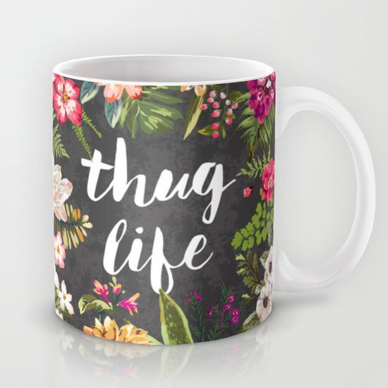 Buy Thug Life by Text Guy as a high quality . Worldwide shipping available at Society6.com. Just one of millions of products available.