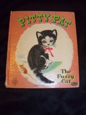 Vintage Pitty Pat the Fuzzy Wuzzy Cat Book by Gladys M. Horn, Florence Sarah Winship