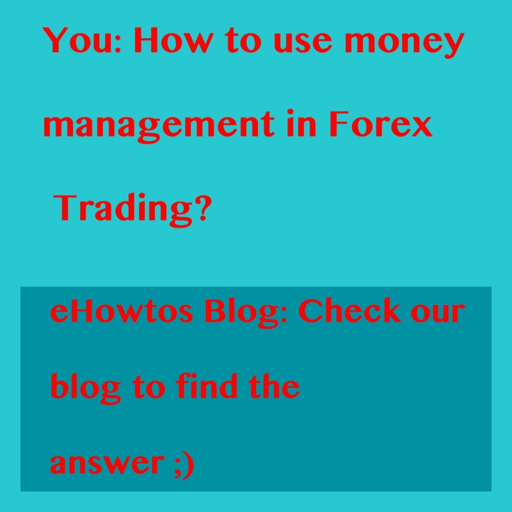 How to use money  management in Forex Trading? #ehow #forex