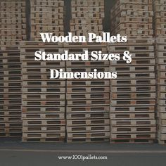 Wooden Pallets Standard Sizes & Dimensions