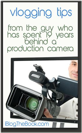 Vlogging tips for Bloggers from a professional broadcast production supervisor, available in iBlog Pro.