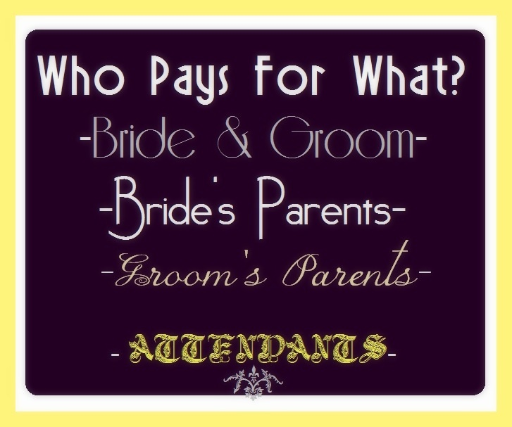 Who Pays For What At A Wedding? I Didn't Know That The Groom's Family Is Supposed To Pay For