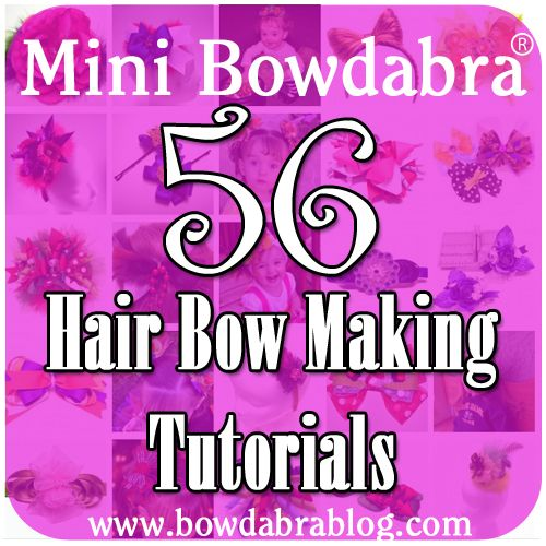 56 Mini Bowdabra Hair Bow Making Tutorials - Bowdabra Blog - check out 56 diy tutorials on how to make hair bows crafts