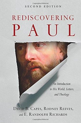HARDCOVER - Rediscovering Paul: An Introduction to His World, Letters and Theology