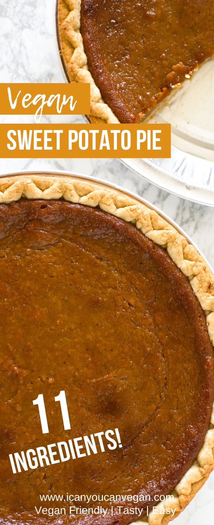 Easy Vegan Sweet Potato Pie I Can You Can Vegan Icanyoucanvegan Recipe In 2020 Vegan Sweet Potato Pie Vegan Sweet Potato Sweet Potato Pie