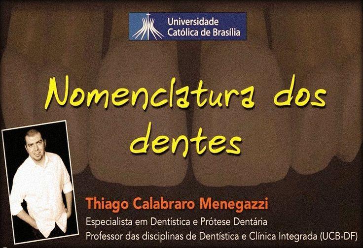 Videoconferência: Nomenclatura dos dentes - Prof. Thiago Calabraro | Odonto-TV